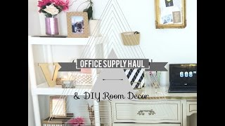 Office Supply Haul & Diy Room Decor