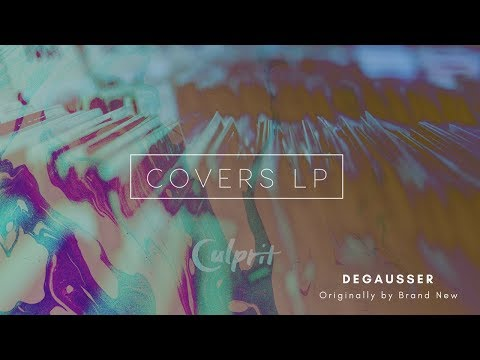 """BRAND NEW - Degausser (Live """"Full Band"""" cover by Culprit)"""