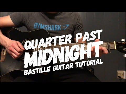 Quarter Past Midnight By Bastille | Guitar Tutorial