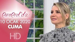 Esra Erol'da 10 Ocak 2020 | Cuma