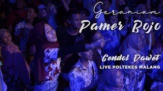 PAMER BOJO LIVE (CENDOL DAWET) - GERANIUM AT MALANG