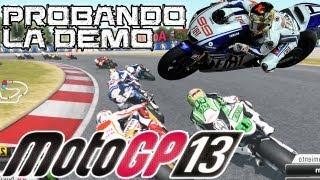 Moto GP 13 || Probando la demo; ¿por fin un juego de Moto GP decente?