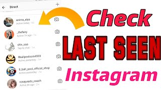 How to Check Last seen in Instagram | Latest Instagram Trick 2018