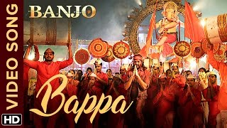 Download Hindi Video Songs - Bappa Official Video Song | Banjo | Riteish Deshmukh | Vishal & Shekhar