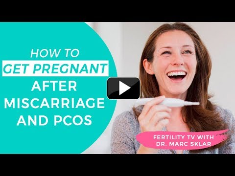 how-to-get-pregnant-after-miscarriage-and-pcos