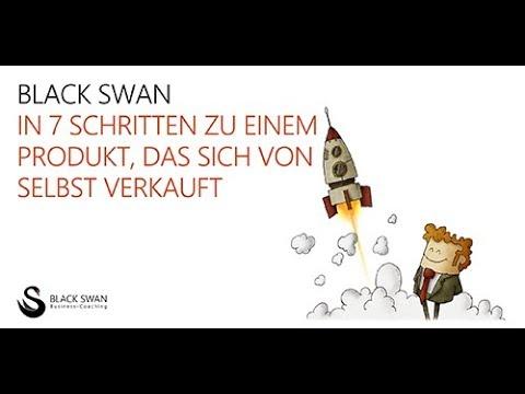 In 7 Schritten zu einem Produkt, das sich von selbst verkauft - Black Swan // Wolfgang Kierdorf