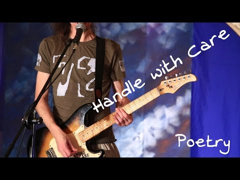 Handle with Care - Poetry live