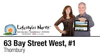 Lifestyles North Presents Unit 1-63 Bay Street