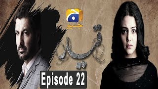 Qaid - Episode 22 | HAR PAL GEO