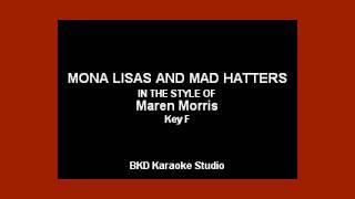 Maren Morris - Mona Lisa and Mad Hatters (Karaoke with Lyrics)