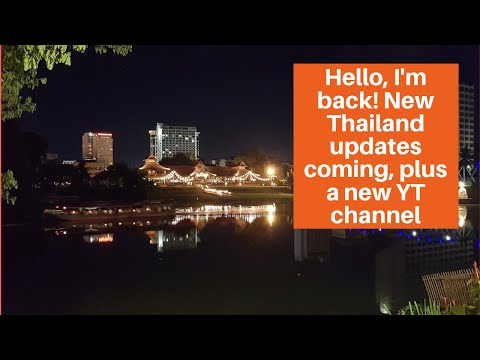 Chiang Mai, Thailand Is Still A Great Place To Live Or Visit. Plus, A New Bitcoin YT Channel!