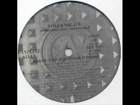 Stylz And The J I Z - Smack It Up , Flip It-Rub It Down (The Ultimate  Funkymix Remix)