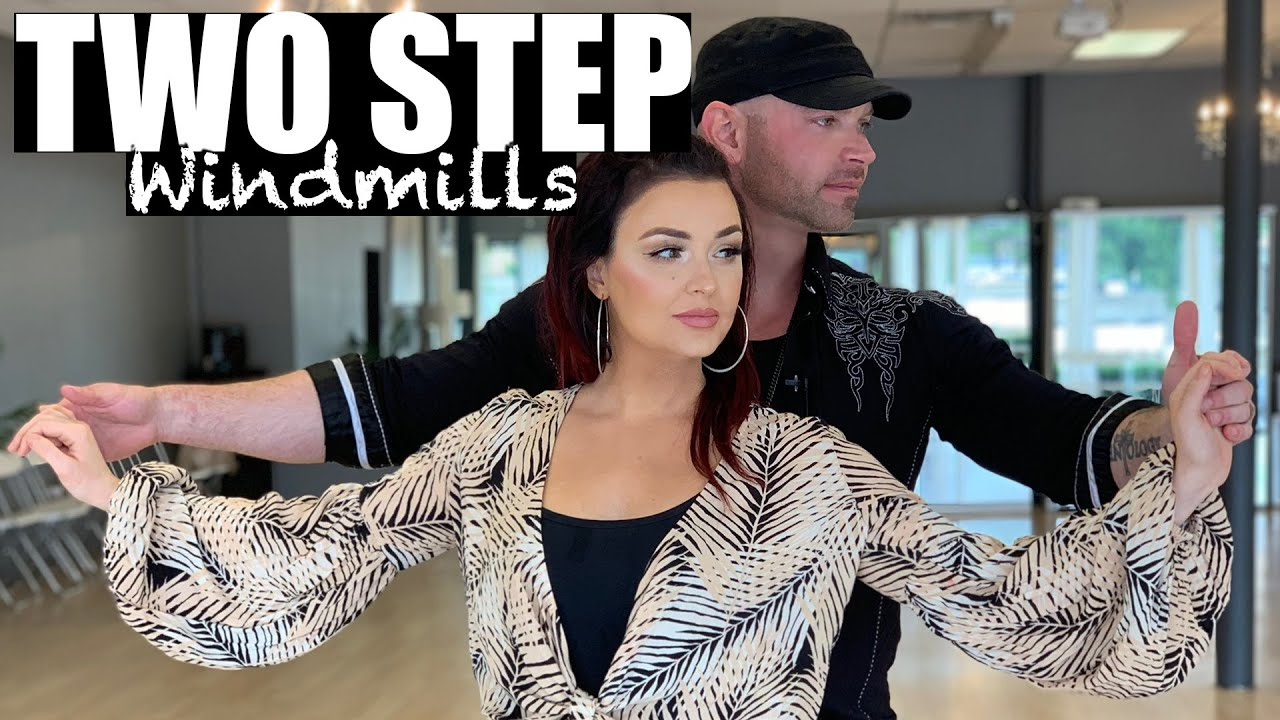 COUNTRY TWO STEP DANCE – Windmills (Advanced Two Step ...