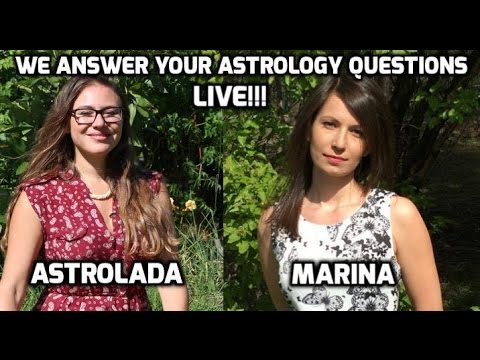 Astrology Q&A with Marina and Astrolada! Love, Career, Death, Health, Yods!