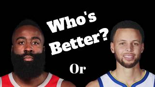 James Harden or Stephen Curry Who's BETTER?