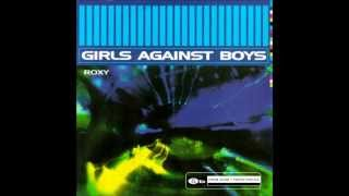 Watch Girls Against Boys Roxy video