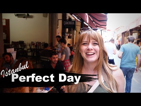ISTANBUL, Our PERFECT day!