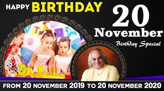 20 November Birthday Special || 20 November 2019 to 20 November 2020 || Pt. Ajai Bhambi ||