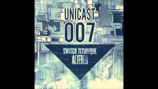Switch Technique - Unicast 007