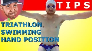 Triathlon Swimming Technique: Hand Position in Freestyle Swimming