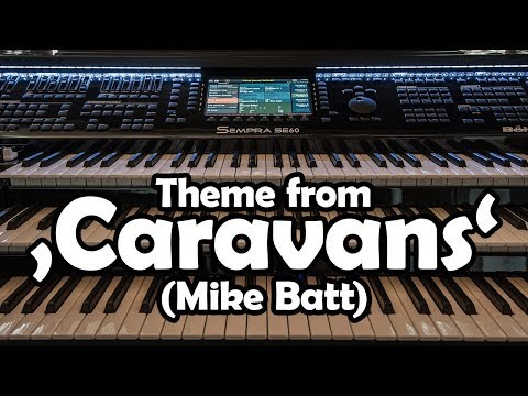 Theme from 'Caravans' (Mike Batt) played live on Böhm Sempra SE60