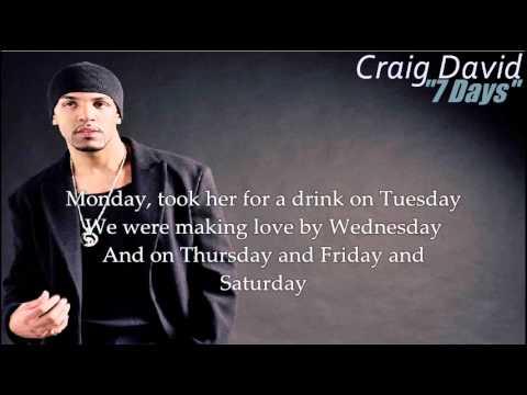 Craig David - 7 Days (with Lyrics)