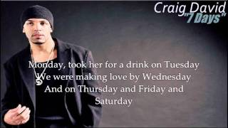 Craig David - 7 Days (with Lyrics)