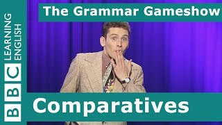 Comparatives: The Grammar Gameshow Episode 15