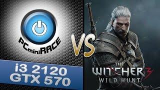 the witcher 3 vs i3 2120 gtx 570 benchmark pcminirace