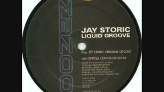 Jay Storic - Liquid Groove (Optical Confusion Remix)