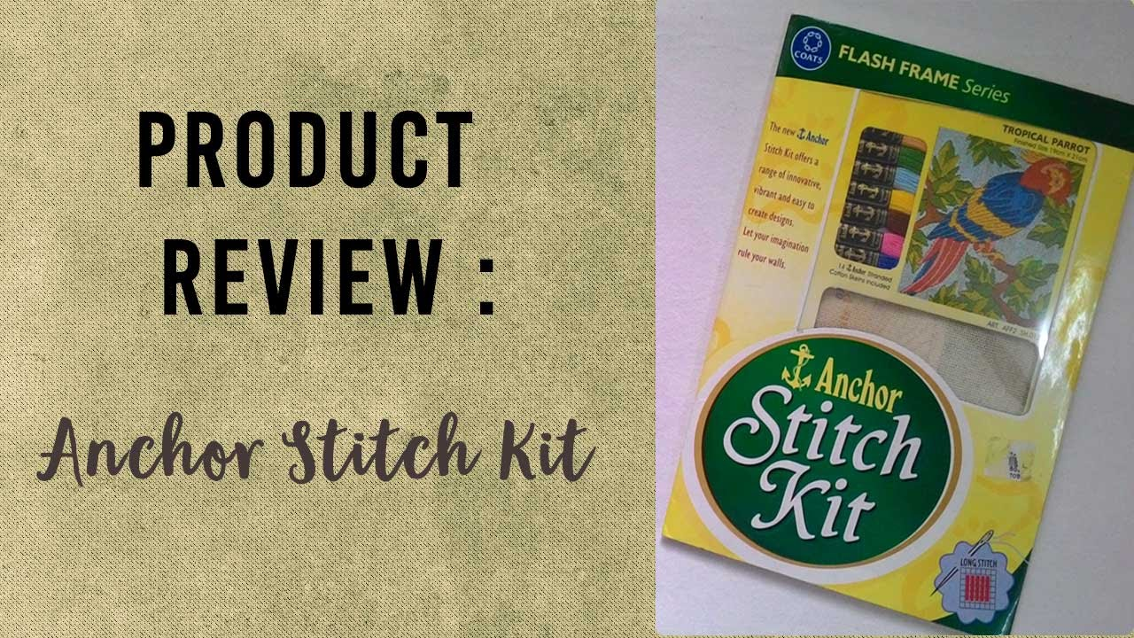 Product Review  Anchor Stitch Kit  How To Use Anchor Stitch Kit   Craftziners # 23