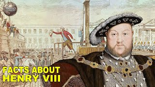 Strange Facts That You Didn't Know About Henry VIII