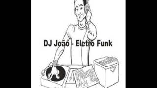 Eletro mix - DJ João