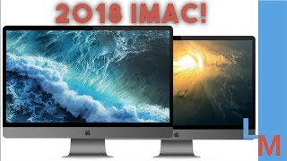 NEW 2018 iMac Preview! Here's what to expect