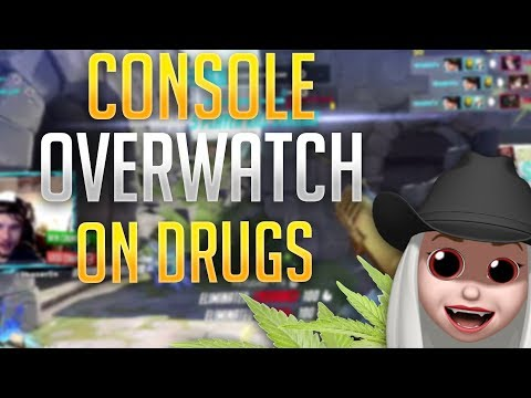 Playing Console Overwatch ON DRUGS - PS4/Xbox