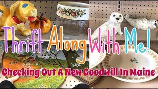 GOODWILL Thrift Along With Me! Checking Out A Different Goodwill In Maine!