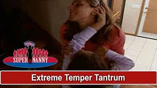 Extreme Temper Tantrum At Bedtime | Supernanny