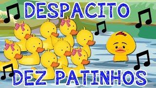 DEZ PATINHOS - Música DESPACITO ( Paródia ) com PATINHO FEIO Video