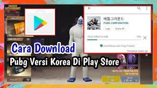 Gambar cover Cara Download PUBG Versi Korea di Play Store