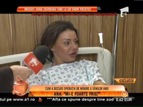 Cum a decurs operaţia de mărire a sânilor Anei Mocanu!