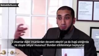 İnsanların Senin Hakkındaki Görüşlerinin Bir Önemi Yok [Nouman Ali Khan] [Türkçe Altyazılı]