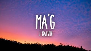 Top J. Balvin - Ma' G Similar Songs