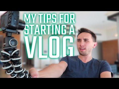 TIPS FOR STARTING A VLOG
