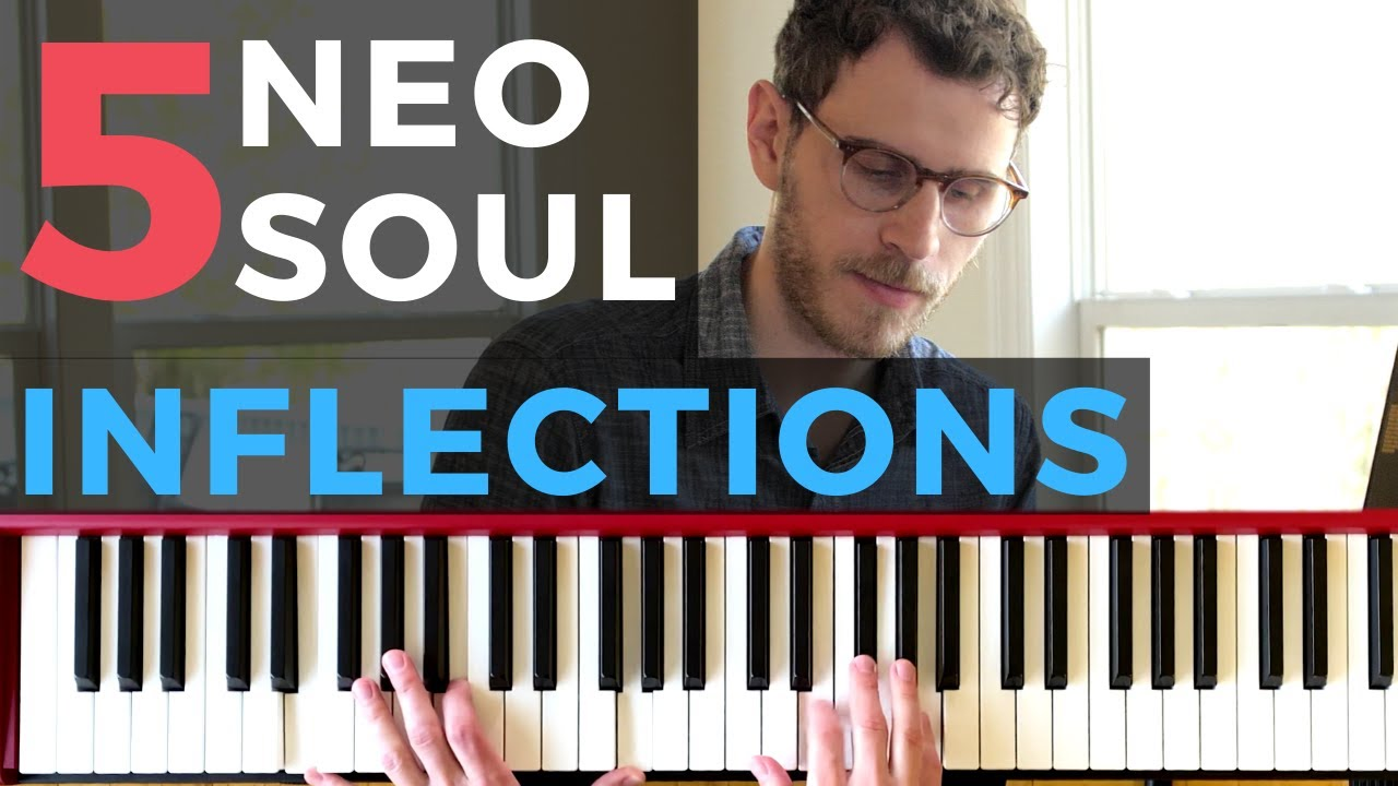 5 Neo Soul Inflections You Need to Know [RnB Piano Tutorial]