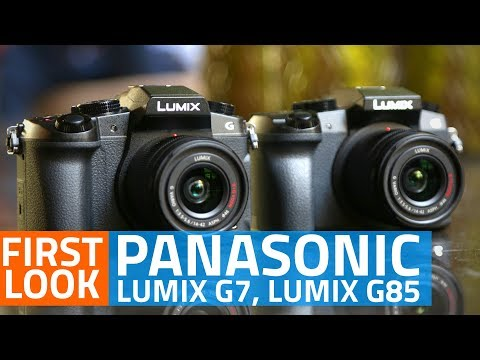 Panasonic Lumix G7, Lumix G85 Mirrorless Cameras First Look | Price , Specs, Features, and More