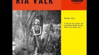 RIA VALK -