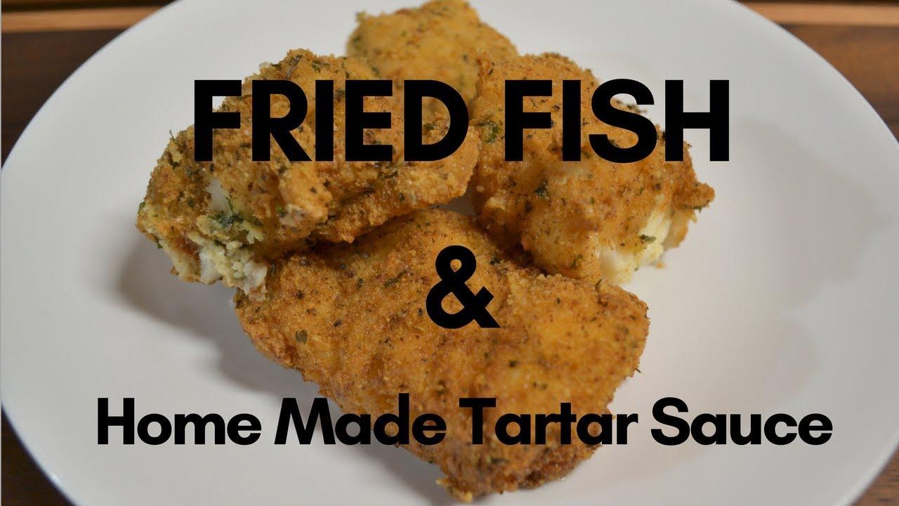 Fried Fish Recipe Home Made Tartar Sauce Ketogenic Keto Diet