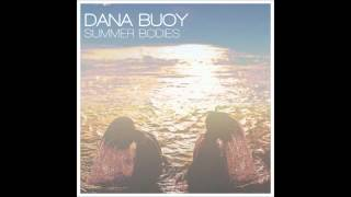 Dana Buoy - So Lucky