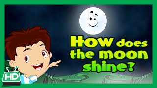 How Does The Moon Shine? | How Moon Shines ?