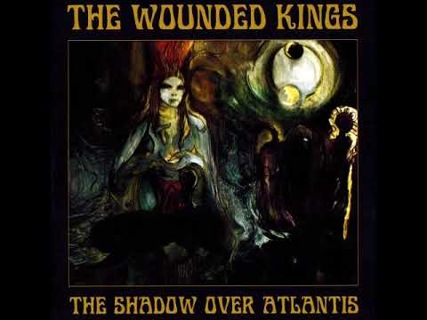 The Wounded Kings: The Shadow Over Atlantis